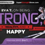 Eva T. on the Super Strength Show Podcast