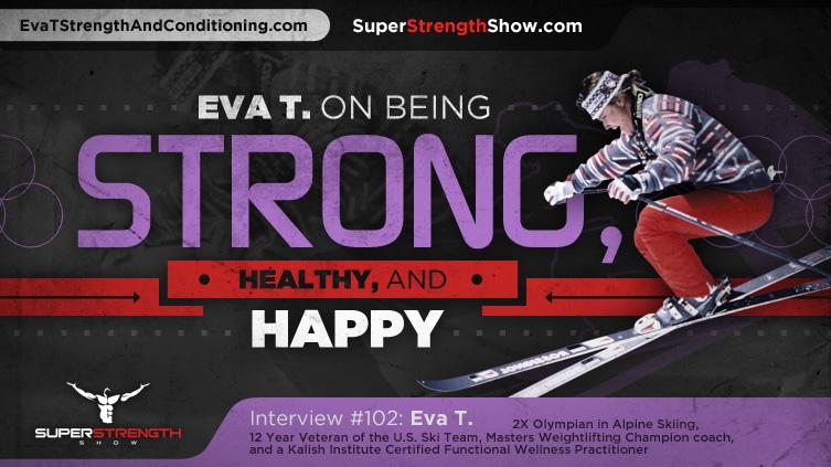 Eva T. on the Super Strength Show